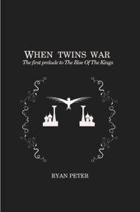 When Twins War - The First Prelude to The Rise of the Kings