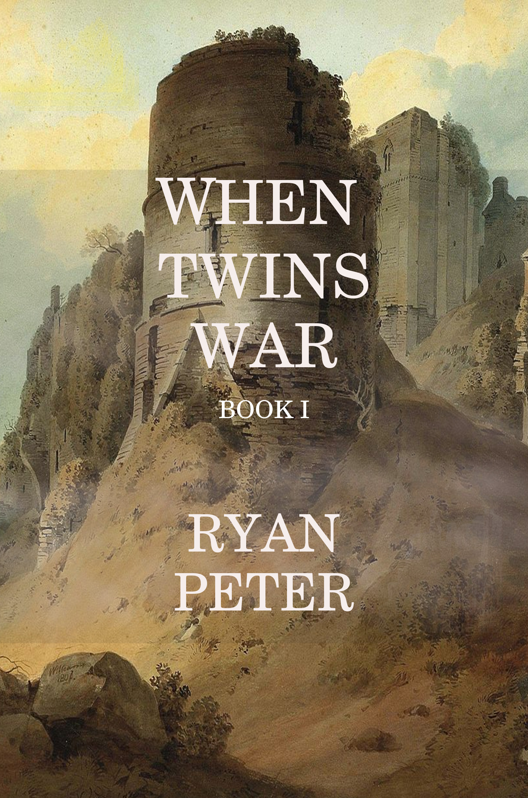 When Twins War: Book I