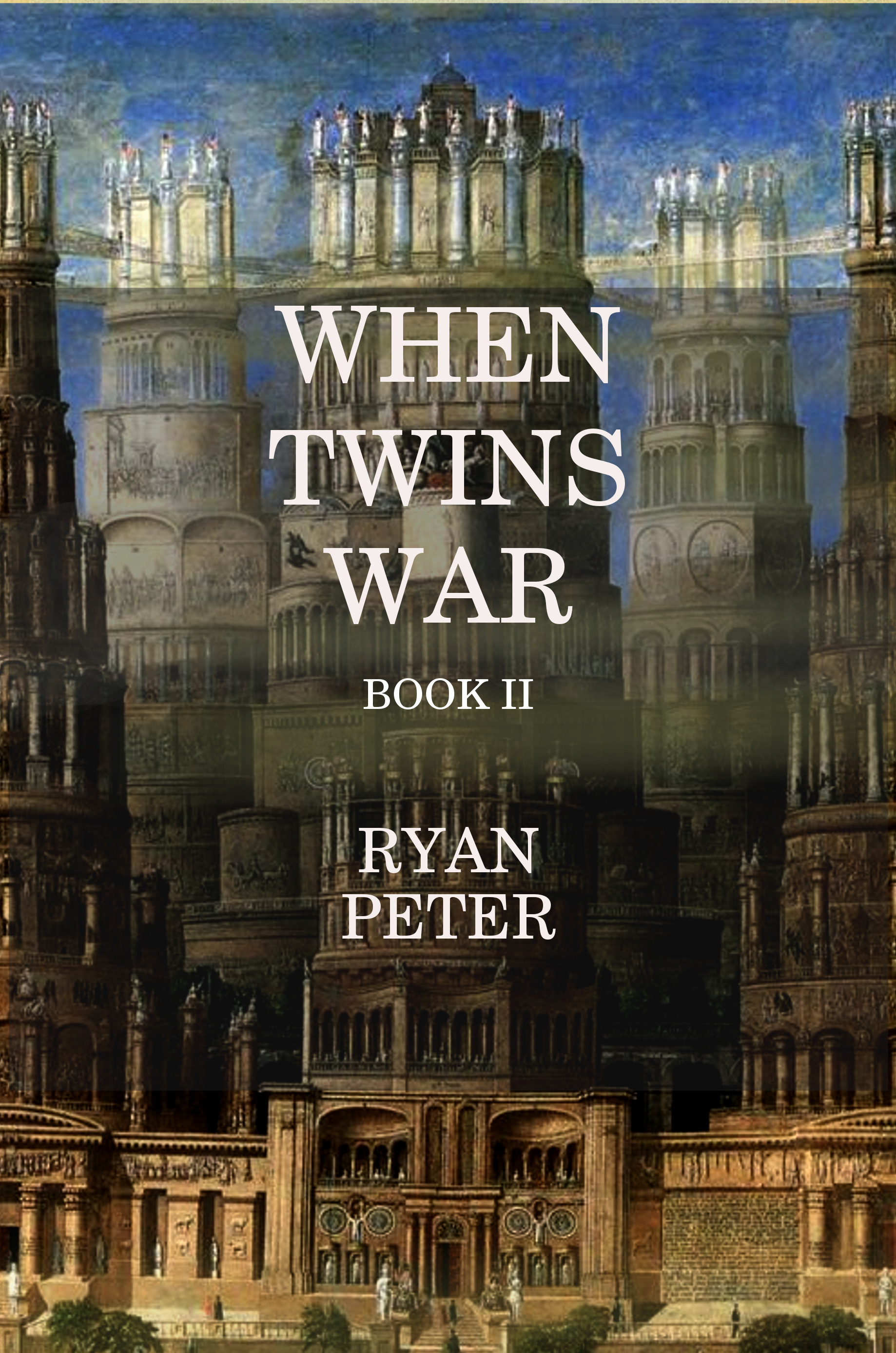 When Twins War: Book II